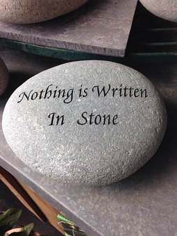 Nothing is written in stone quote broken promises
