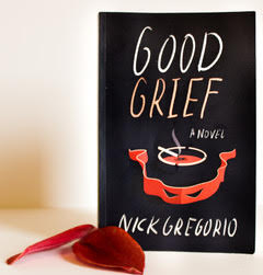 This is an original photograph of Nick Gregorio's debut novel Good Grief (Maudlin House)
