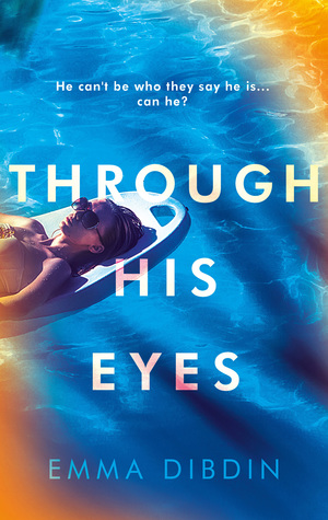 This is the book cover for Emma Dibdin's Through His Eyes for the five star book review at Independent Book Review