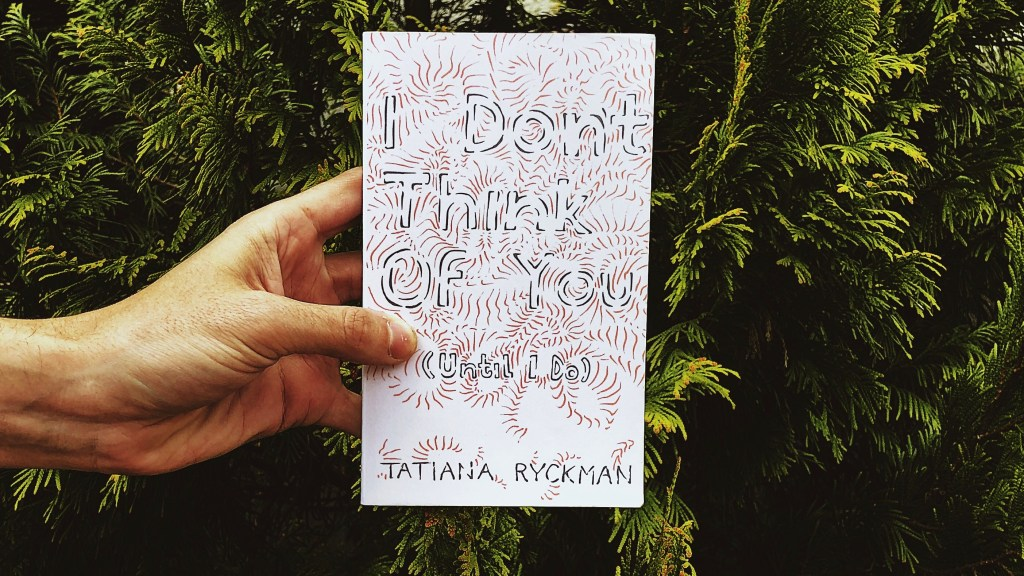 This is an original photograph of the paperback of I Don't Think of You (Until I Do) by Tatiana Ryckman