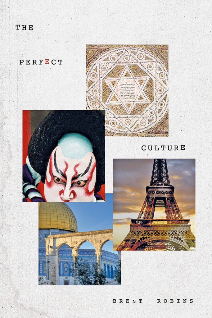 This is the book cover for The Perfect Culture by Brent Robins, as reviewed by Independent Book Review
