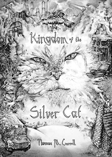 This is the hand-drawn book cover of Kingdom of the Silver Cat by Thomas Carroll