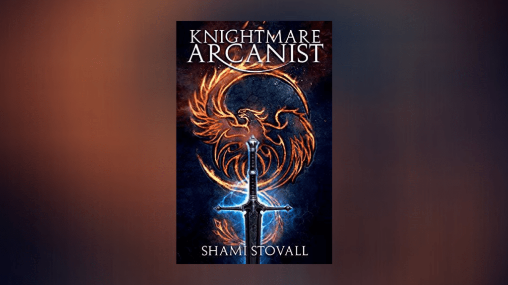 This is the featured photo for book review knightmare arcanist by Shami Stovall