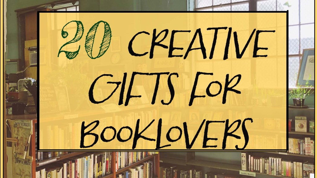 featured photo for 20 Creative Gifts for Book Lovers (That They'll Actually Love)