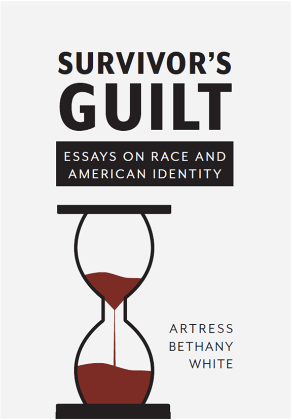 Book cover for Survivor's Guilt by Artress Bethany White