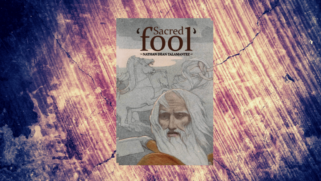 Sacred Fool by Nathan Dean Talamantez featured image