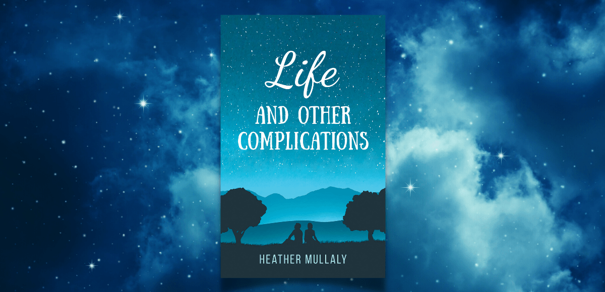 Life and Other Complications by Heather Mullaly book review featured image