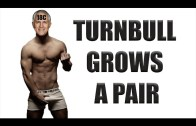 18C Turnbull Grows A Pair