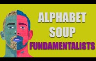 Alphabet Soup Fundamentalists
