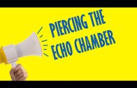 Piercing the Echo Chamber