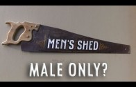 Should Men's Sheds be Male Only?