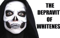 The Depravity of Whiteness
