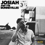 On Trial by Josiah and the Bonnevilles