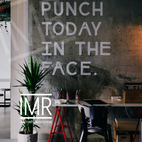 Punch it, new aggressive indie playlist by IMR