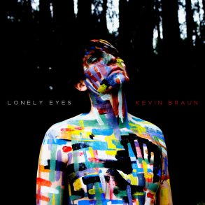 Kevin Braun Lonely Eyes featured on IMR