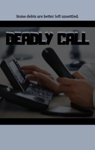 Deadly Call