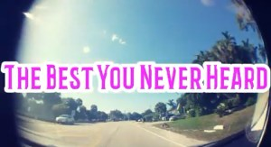 The Best You Never Heard