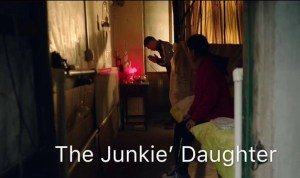 The Junkie's Daughter