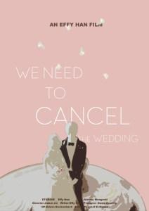 We Need To Cancel The Wedding