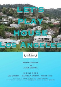 Let's Play Houses: Los Angeles