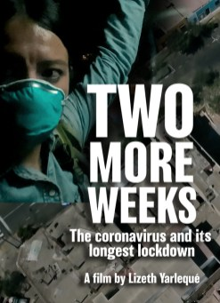 Two More Weeks: The Coronavirus And Its Longest Lockdown