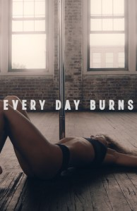 Every Day Burns