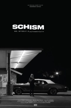 Schism: Me, Myself, & Authenticity