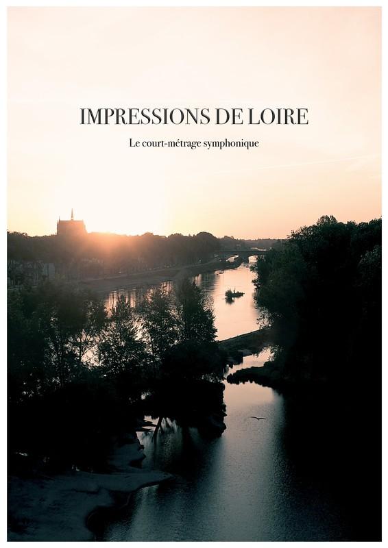 Impressions de Loire the symphonic short film