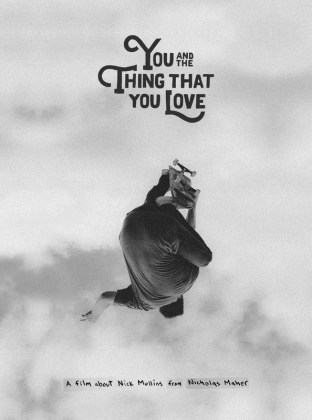 You And The Thing That You Love