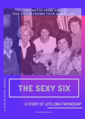 The Sexy Six: A Story of Lifelong Friendship