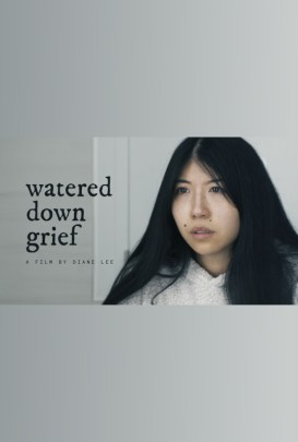 Watered Down Grief