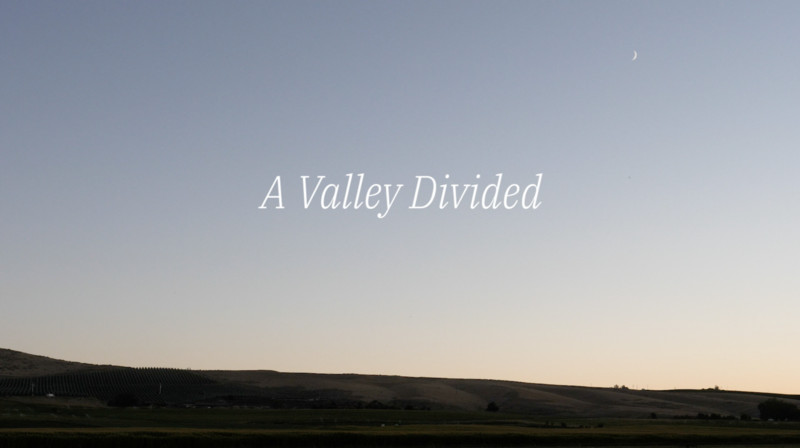 A Valley Divided