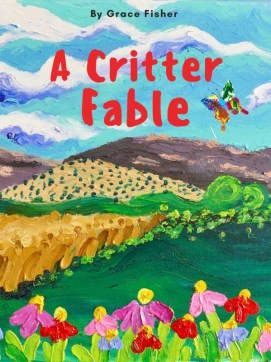 A Critter Fable