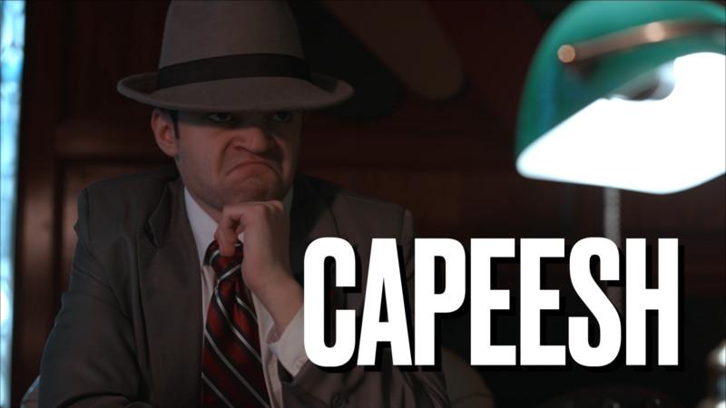 Capeesh