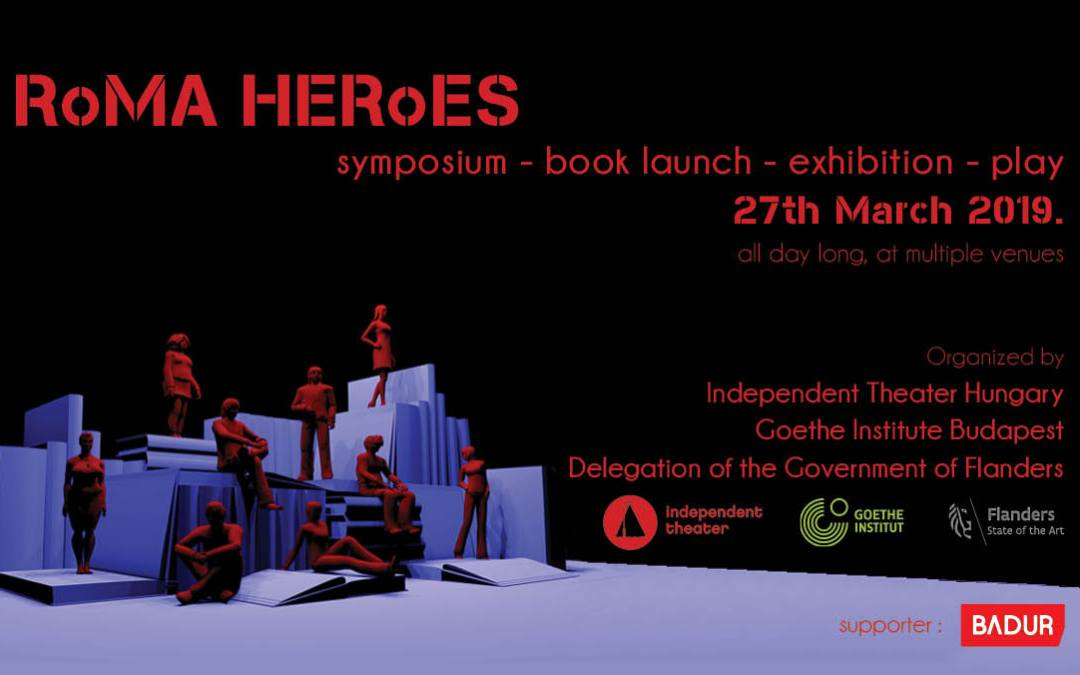 """""""Roma Heroes Symposium"""" on the international theatre day"""