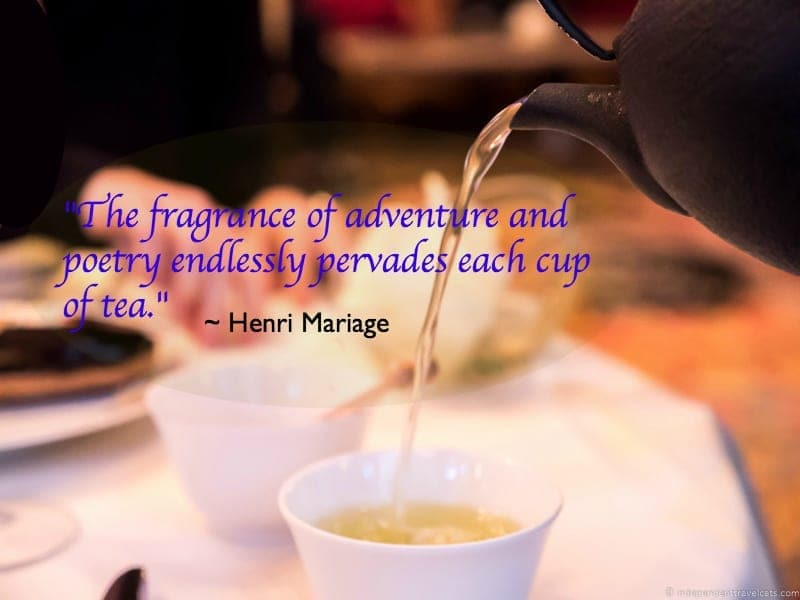 Henri Mariage tea quote afternoon tea in Paris