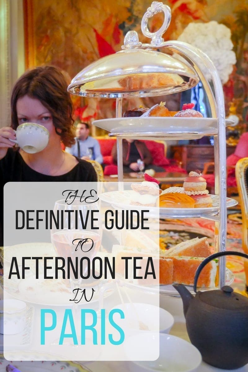 Everything you ever wanted to know about afternoon tea in Paris