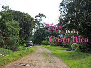 Tips for Driving in Costa Rica