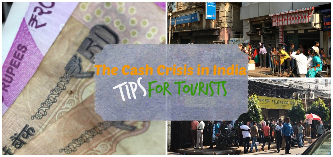 The Cash Crisis in India: Tips for Tourists