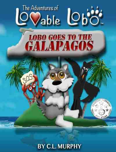 Lobo Goes to the Galapagos by C. L. Murphy