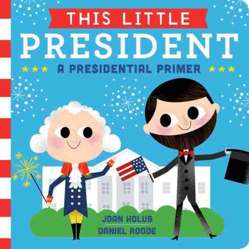 this-little-president-9781481458504_hr
