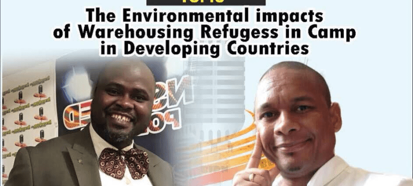 The Environmental Impacts of Warehousing Refugees in Camps in Developing Countries