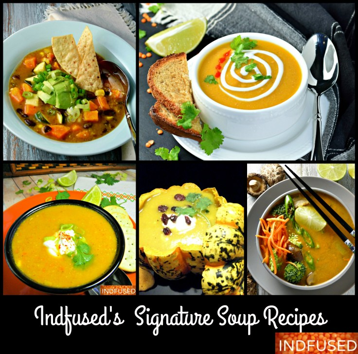 Indfused's Signature Healthy Soup Recipes