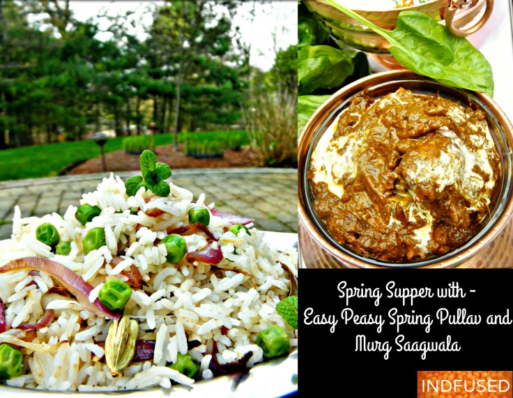 Easy Spring Dinner- Indian dinner menu that is scrumptious, healthier and perfect for spring!