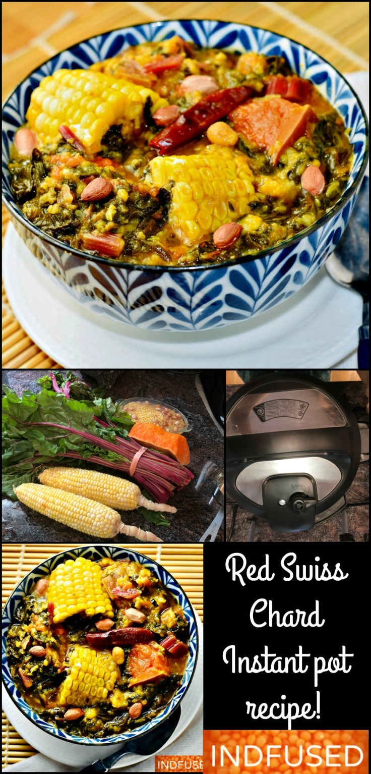 Red Swiss Chard Bhaji in Instant Pot- Delectable , lightly spiced curried Swiss chard. Corn and pumpkin complement the favors and mung dal and peanuts add the protein.