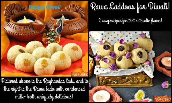 Rawa Ladu/ Laddoos- 2 easy, streamlined, delicious recipes!