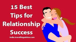 15 Best Tips for Relationship Success | Couples Relationship Advice Free.