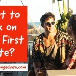 What to Talk on your First Date? 9 Best Things to talk with a Girl.