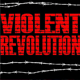 The Violent Revolution