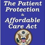 Affordable Care Act – Implications